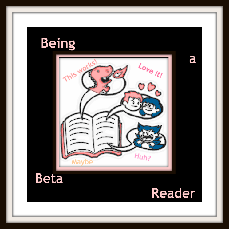 Never Been a Beta Reader . . . You?