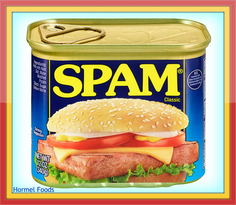Spam, Shmam . . . and Not theHam