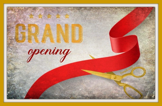 The Grand Opening . ..